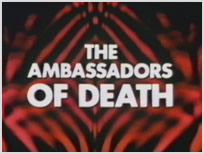The Ambassadors of Death