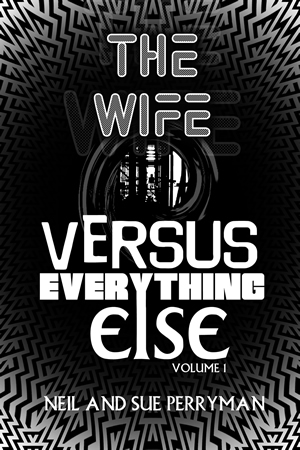 The Wife Versus Everything Else